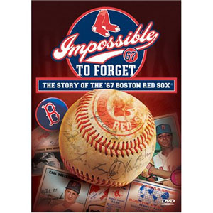 Impossible to Forget: The Story of the '67 Boston Red Sox DVD