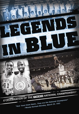 Legends In Blue - A Celebration of the 1982 North Carolina Championship DVD