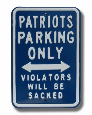 Patriots/Sacked Parking Sign