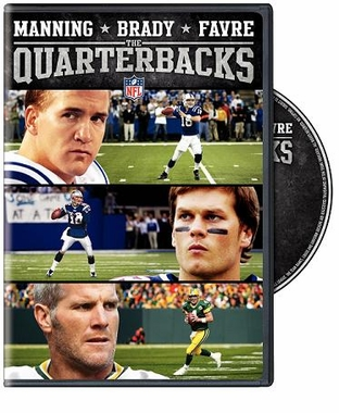The Quarterbacks: Manning, Brady, Favre DVD