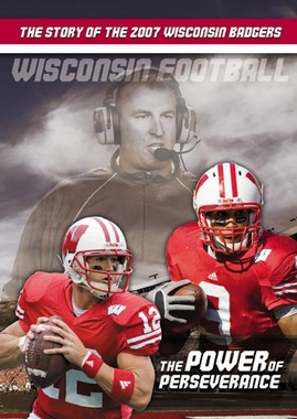 Wisconsin Football 2007: The Power of Perseverance DVD