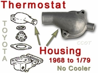 Thermostat Housing - No Oil Cooler - 68-1/79 - TOYOTA