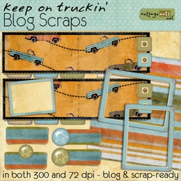 Keep on Truckin' Blog.Scraps
