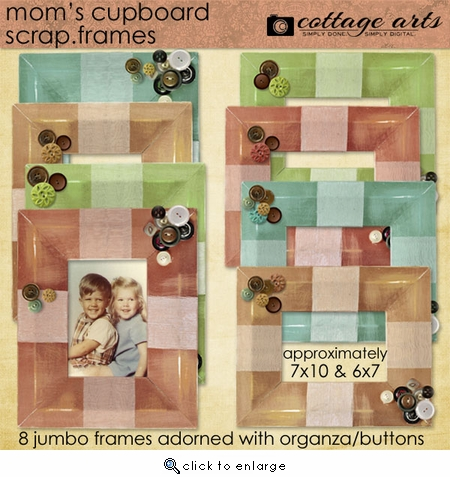 Mom's Cupboard - Scrap.Frames