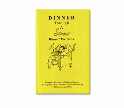 Dinner Through A Straw Book