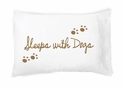 Faceplant Sleeps With Dogs King Pillowcase Pair