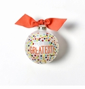 Happy Everything Glass Ornament - You're the Greatest Bright Confetti