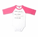 "Pavilion Gift ""Looked too Good"" Onesie 6-12 month"