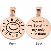 "Sterling Silver Rose Gold Plated ""You are my Sunshine my only Sunshine"" Large Pendant"