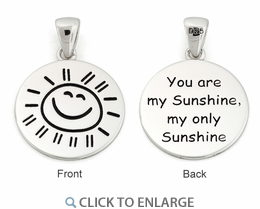 """Sterling Silver """"You are my Sunshine my only Sunshine"""" Large Pendant"""
