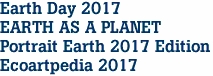 Earth Day 2017 EARTH AS A PLANET Portrait Earth 2017 Edition Ecoartpedia 2017