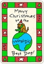 """Crunch Card """"Merry Christmas to the World's Best Dog"""""""