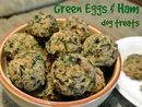 Green Eggs & Ham Recipe for Dogs