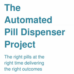 Automated Pill Dispenser - Annual Cost Savings $5,400