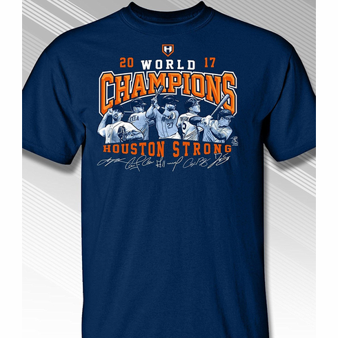 2017 World Champions Houston Strong T-Shirt<br>Short or Long Sleeve<br>Youth Med to Adult 4X