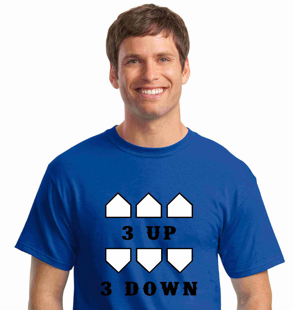3 UP 3 DOWN Baseball T-Shirt<br>Choose Your Colors<br>Youth Med to Adult 4X