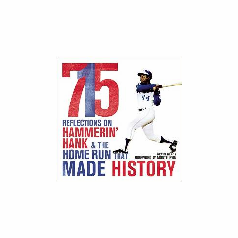 715: Reflections on Hammerin' Hank and the Home Run That Made History by Kevin Neary<br>ONLY 2 LEFT!