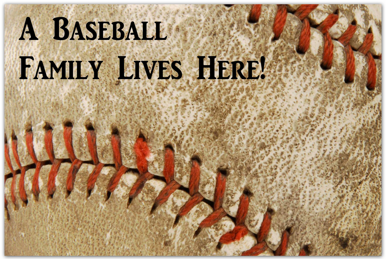 A Baseball Family Lives Here! Doormat