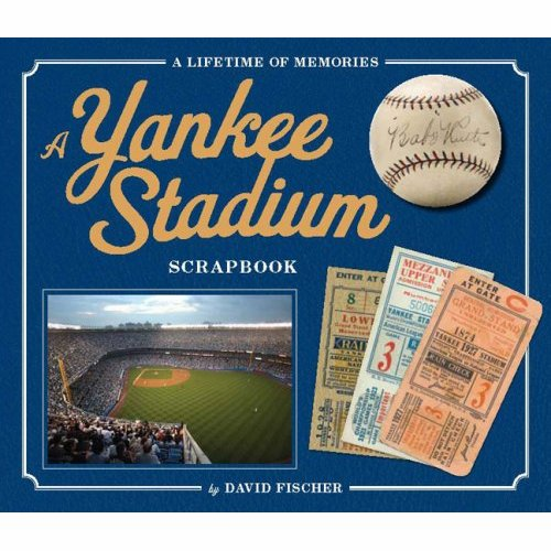 A Yankee Stadium Scrapbook<br>ONLY 1 LEFT!