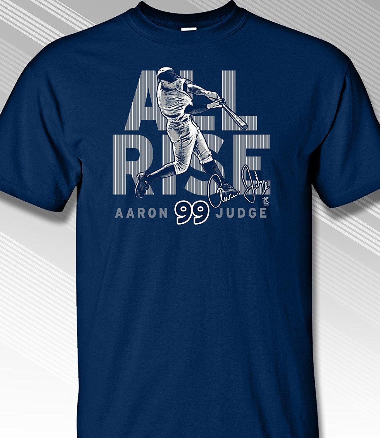Aaron Judge ALL RISE New York 99 T-Shirt<br>Short or Long Sleeve<br>Youth Med to Adult 4X