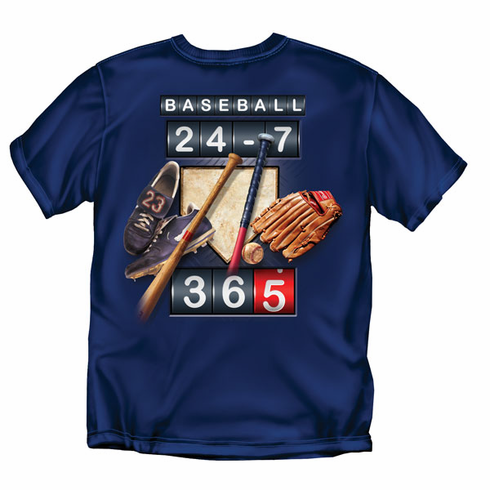 Baseball 24-7-365<br>Navy T-Shirt<br>Youth Med to Adult 4X
