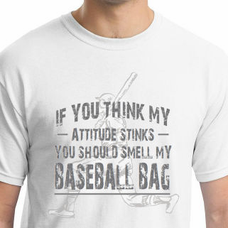 Baseball Attitude T-Shirt<br>Choose Your Color<br>Youth Med to Adult 4X