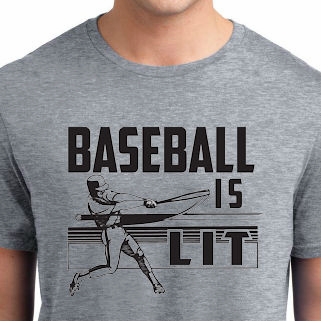 Baseball is Lit T-Shirt<br>Choose Your Color<br>Youth Med to Adult 4X