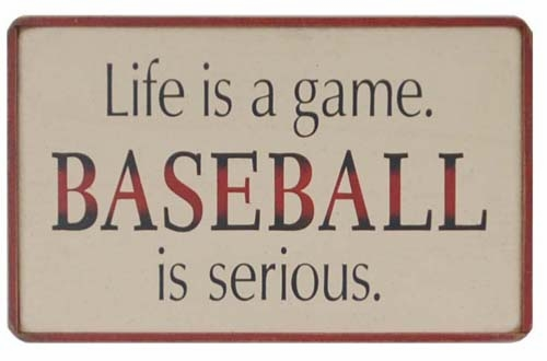 Baseball is Serious Wooden Sign