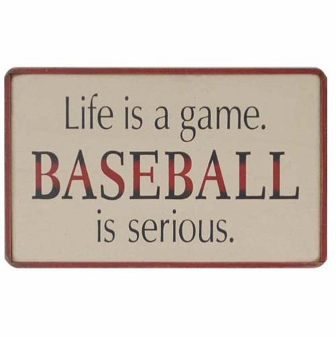 END OF SUMMER SPECIAL!<br>Baseball is Serious Wooden Sign