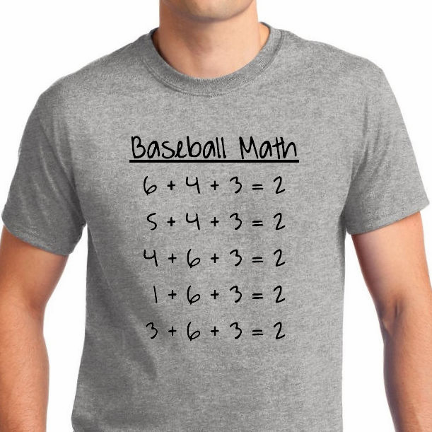 Baseball Math T-Shirt<br>Choose Your Colors<br>Youth Med to Adult 4X