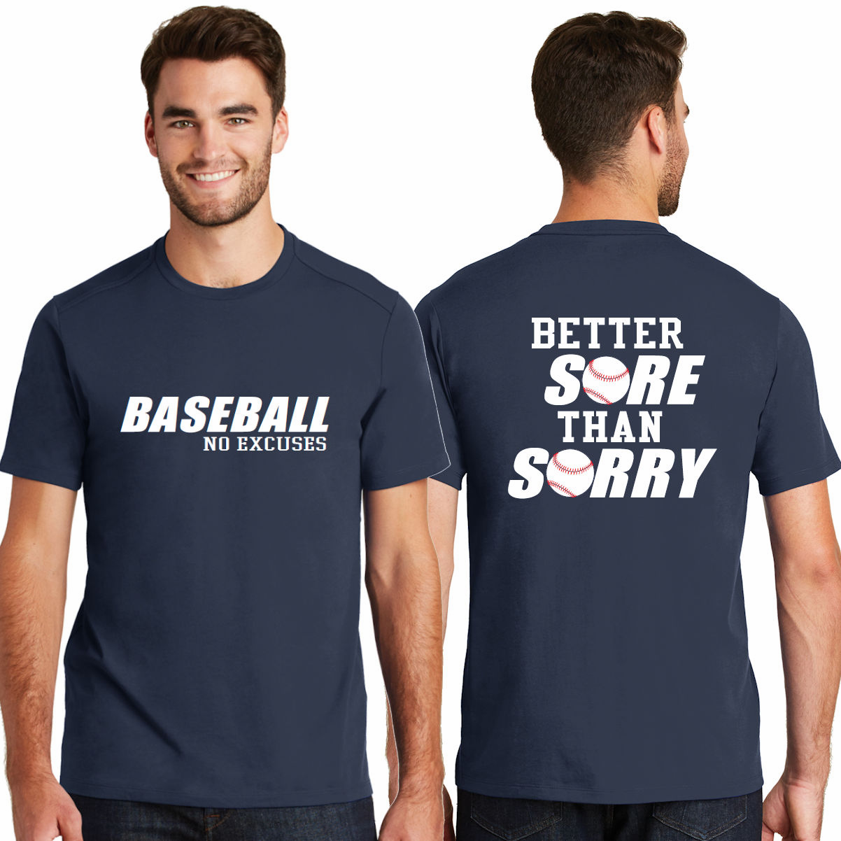 Baseball No Excuses Better Sore Than Sorry T-Shirt<br>Choose Your Color<br>Youth Med to Adult 4X