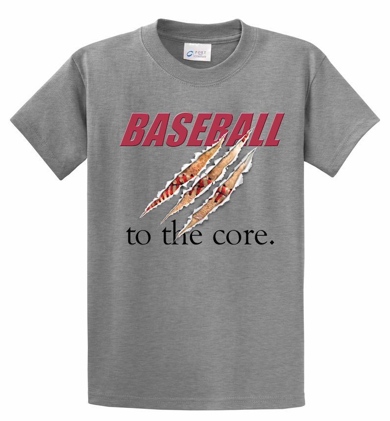 Baseball to the core T-Shirt<br>Choose Your Color<br>Youth Med to Adult 4X