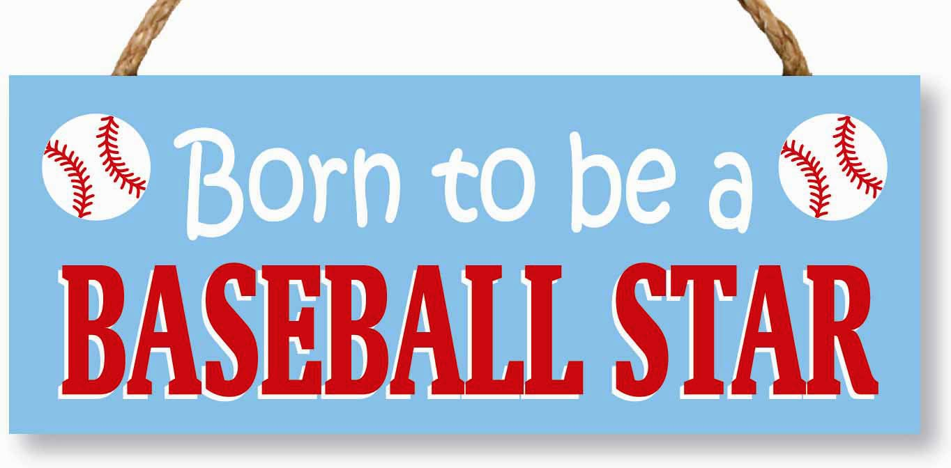 Born to be a Baseball Star 4x10 Rope Hanging Sign