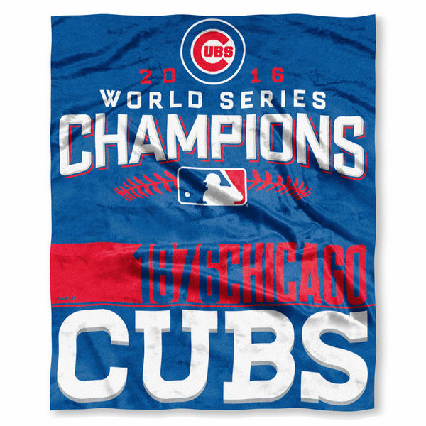 "Chicago Cubs 2016 World Series Champions 50"" x 60"" Silk Touch Throw Blanket<br>LESS THAN 8 LEFT!"