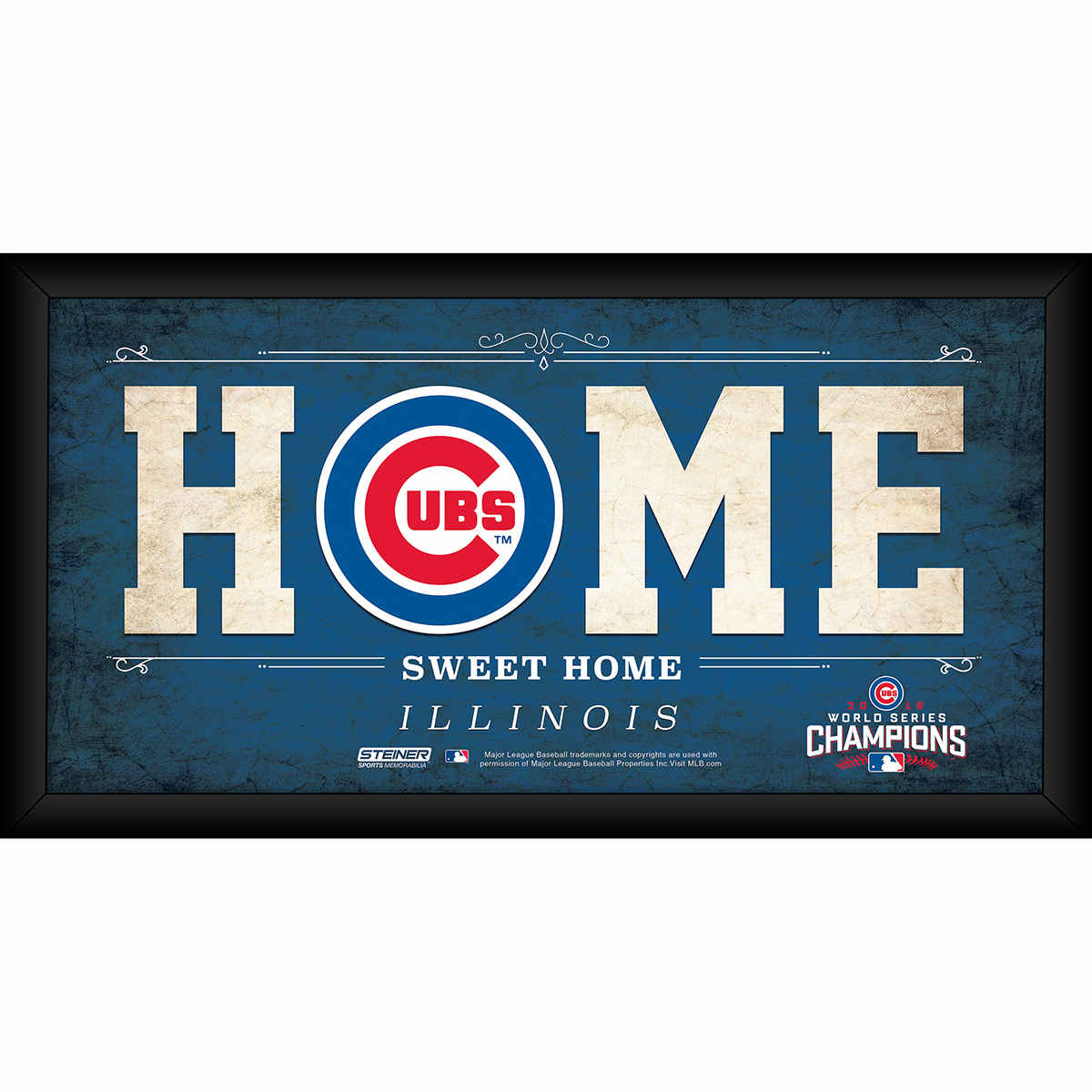 """Chicago Cubs 2016 World Series Champions Home Sweet Home 10"""" x 20"""" Framed Sign by Steiner"""