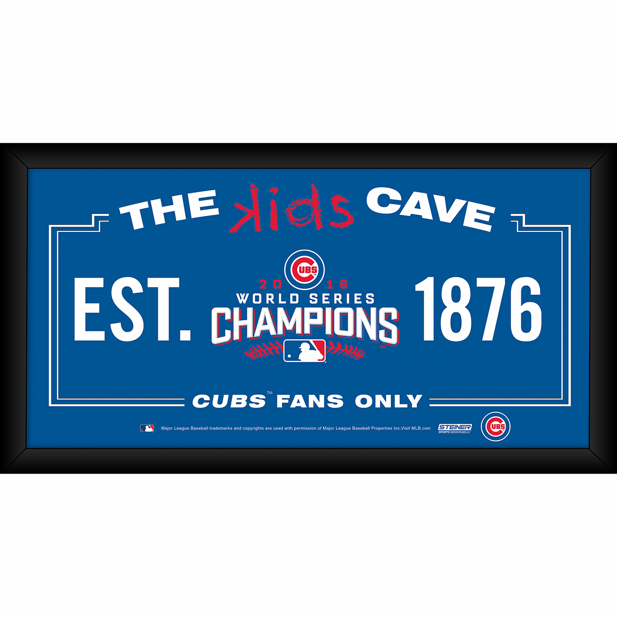 """Chicago Cubs 2016 World Series Champions Kid's Cave 10"""" x 20"""" Framed Sign by Steiner"""
