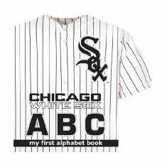 Chicago White Sox ABC My First Alphabet Board Book