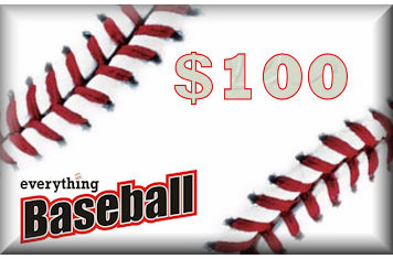 Everything Baseball<br>$100 Gift Card