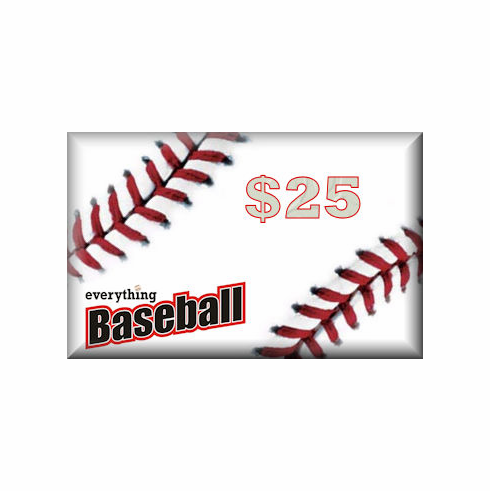 Everything Baseball<br>$25 Gift Card
