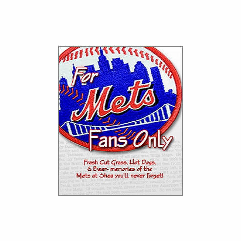 For Mets Fans Only<br>by Rich Wolfe<br>ONLY 3 LEFT!