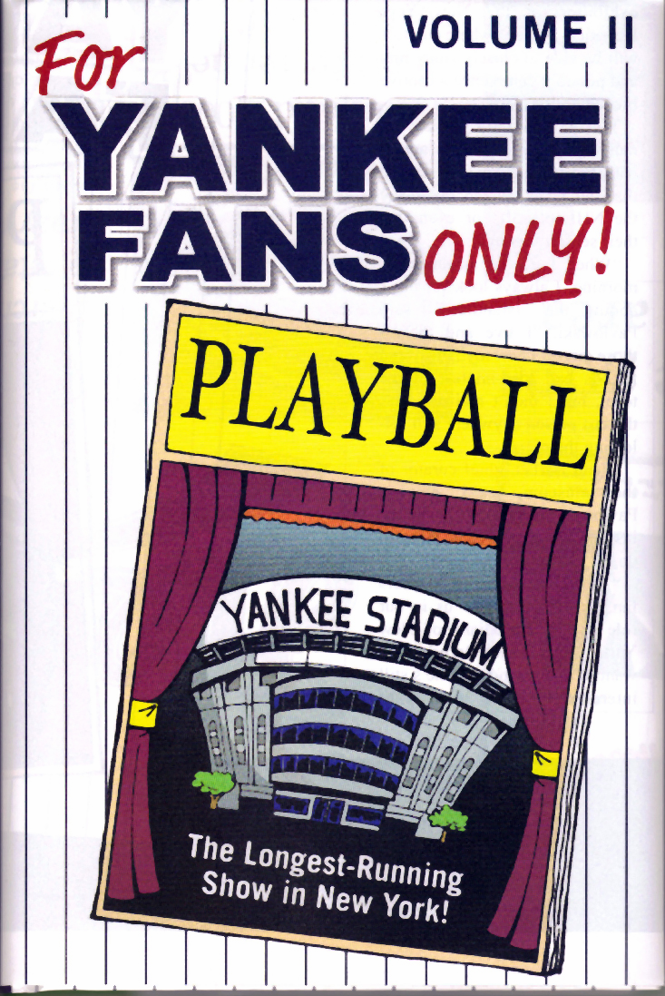 For Yankee Fans Only Volume 2