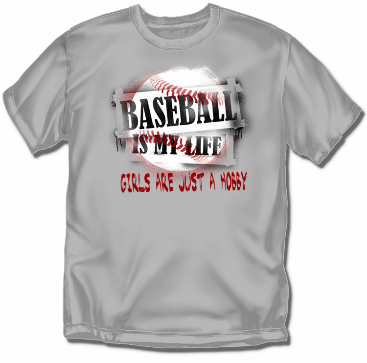 Girls are Just a Hobby Gray T-Shirt<br>Youth Med to Adult 4X