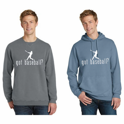 got baseball? Sweatshirt<br>Choose Your Color<br>Crew or Hoodie<br>Adult S-4X