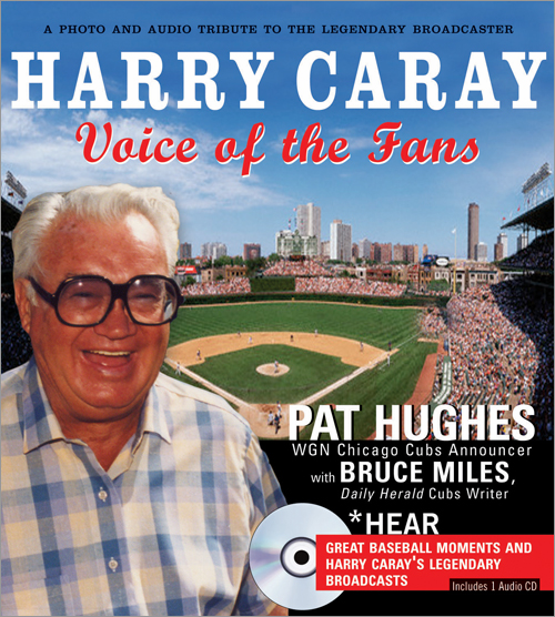 Harry Caray Voice of the Fans Book and CD by Pat Hughes<br>ONLY 1 LEFT!