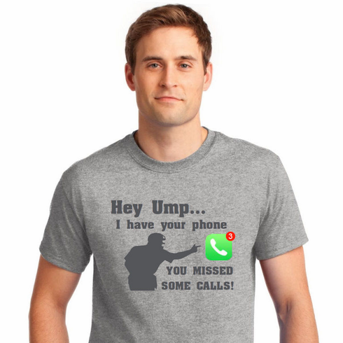 Hey Ump... You Missed Some Calls Baseball T-Shirt<br>Choose Your Color<br>Youth Med to Adult 4X