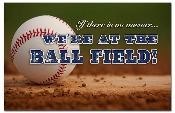 If there is no answer...We're at the Ball Field Baseball Doormat<br>LESS THAN 5 LEFT!