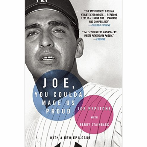 Joe, You Coulda Made Us Proud by Joe Pepitone<br>ONLY 1 LEFT!