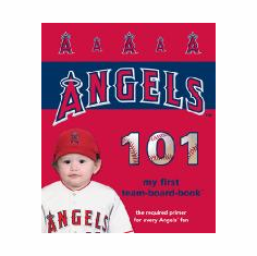 LA Angels of Anaheim 101<br>Board-Book