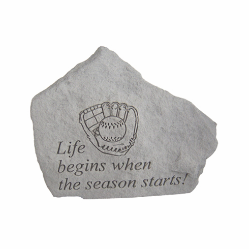 Life begins when the season starts Baseball Stone