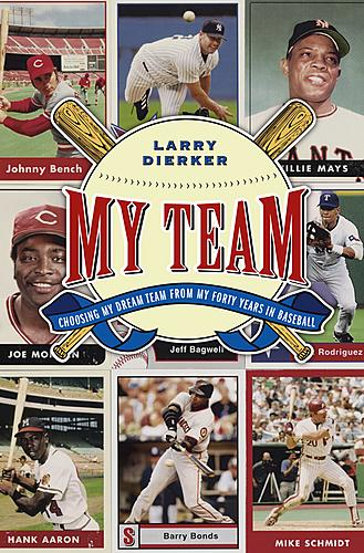 My Team by Larry Dierker